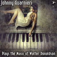 Johnny Guarnieri - Johnny Guarnieri Plays the Music of Walter Donaldson