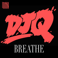 DJ Q - Breathe