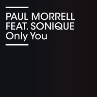 Paul Morrell - Only You