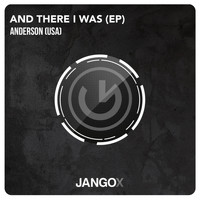 Anderson (USA) - And There I Was EP