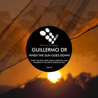 Guillermo DR - When The Sun Goes Down