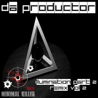 Da Productor - Illumination, Pt. 2  Remix, Vol. 2