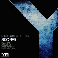Skober - Neutrino (New Remixes)