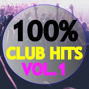 Various Artists - 100% Club Hits, Vol. 1
