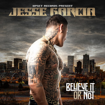 Jesse Garcia - Believe It or Not (Explicit)