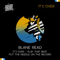 Blane Read - It's Over