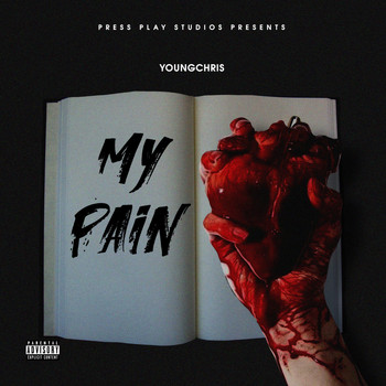 Young Chris - My Pain (Explicit)
