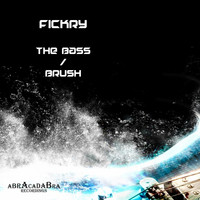 Fickry - The Bass / Brush