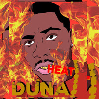 Duna - Heat (Explicit)