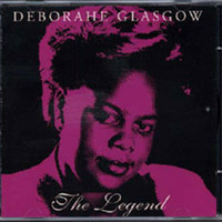 Deborahe Glasgow - The Legend