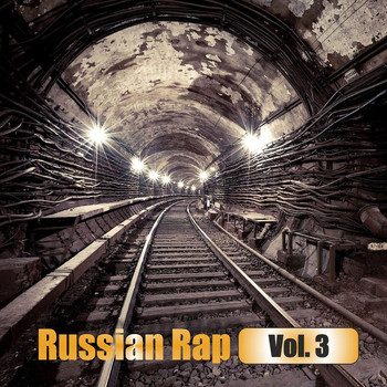 Various Artists - Russian Rap Vol. 3