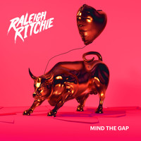 Raleigh Ritchie - Mind the Gap