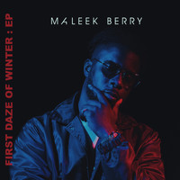 Maleek Berry - First Daze Of Winter