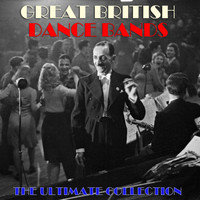 Various Artists - Great British Dance Bands