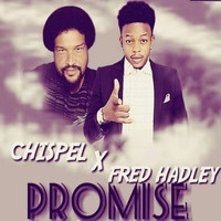 Chispel featuring Fred Hadley - Promise