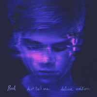 Ruel - Don't Tell Me (Deluxe Edition)