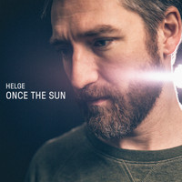 Helge - Once The Sun