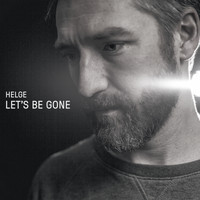 Helge - Let's Be Gone
