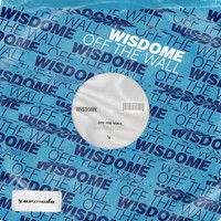 Wisdome - Off The Wall