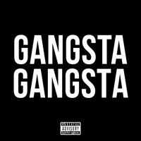 Gangsta - Gangsta (Explicit)