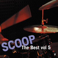 Scoop - SCOOP THE BEST VOL 5
