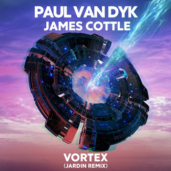 Paul van Dyk, James Cottle - VORTEX (Jardin Remix)