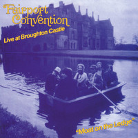 Fairport Convention - Moat on the Ledge (Live at Broughton Castle)