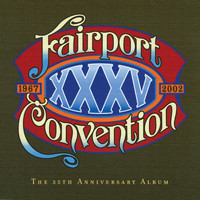 Fairport Convention - XXXV (The 35th Anniversary Album)