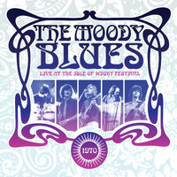 The Moody Blues - Live at the Isle of Wight Festival 1970