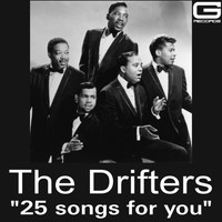 The Drifters - 25 Songs for you
