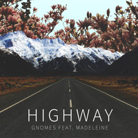 Gnomes - Highway