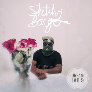 Sketchy Bongo - Dream Lab 9