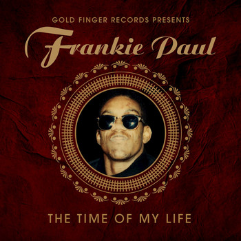 Frankie Paul - The Time of My Life