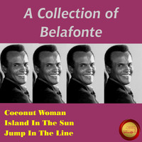 Harry Belafonte - A Collection of Belafonte