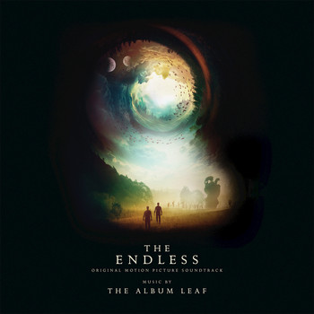 The Album Leaf - The Endless (Original Motion Picture Soundtrack)