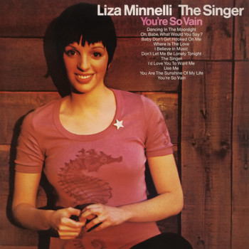 Liza Minnelli - The Singer (Expanded Edition)
