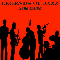Gene Krupa - Legends Of Jazz - Gene Krupa