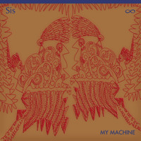 SIS - My Machine