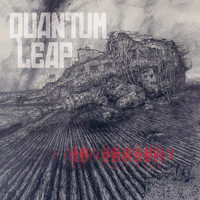 Quantum Leap - No Reason