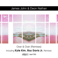 James John & Deon Nathan - Over & Over (Remixes)