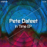 Pete Dafeet - In Time