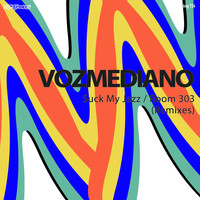 Vozmediano - Suck My Jazz / Room 303 (Remixes)