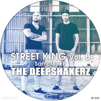 The Deepshakerz - Street King, Vol. 8: The Deepshakerz Sampler