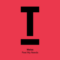 Weiss (UK) - Feel My Needs