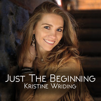 Kristine Wriding - Just the Beginning
