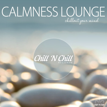 Various Artists - Calmness Lounge (Chillout Your Mind)