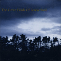 The Gentle Waves - The Green Fields of Foreverland