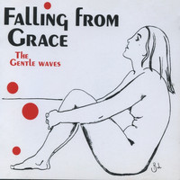 The Gentle Waves - Falling From Grace