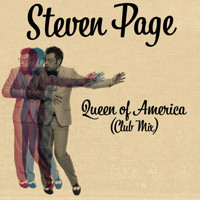 Steven Page - Queen of America (Club Mix)