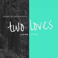 Jason Little - Two Loves